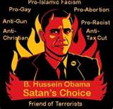 Obama's change is for evil. He is satan's choice for change!